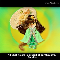 All what we are is a result of our thoughts. Buddha.